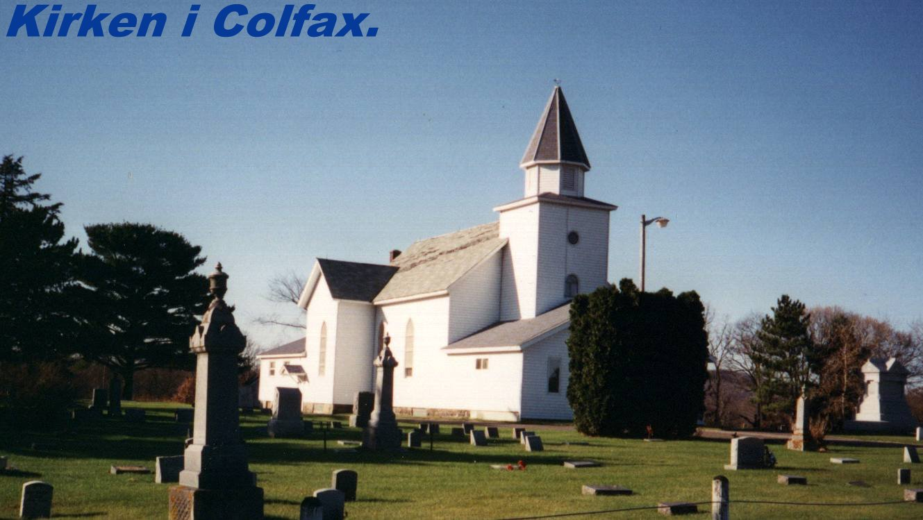 The present Church  --  Kirken i Colfax