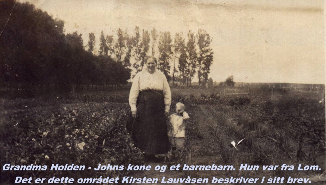 John's wife with one of the grandchildren.  -